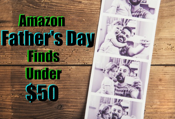 Making Time for Dad: Amazon Father's Day Finds Under $50