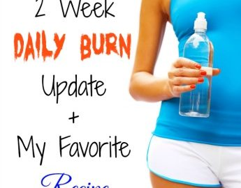 2 Week #DailyBurn Update + My Favorite #Recipe