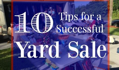 Follow these 10 tips and you're sure to have a successful yard sale.
