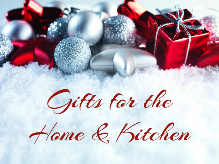 Making Time 2016 Holiday Gift Guide: Gifts for the Home & Kitchen