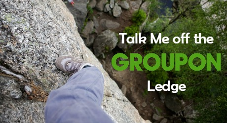 I love Groupon, but after my recent experience with customer service, I'm doubting my loyalty. Help talk me off the Groupon ledge before I jump!