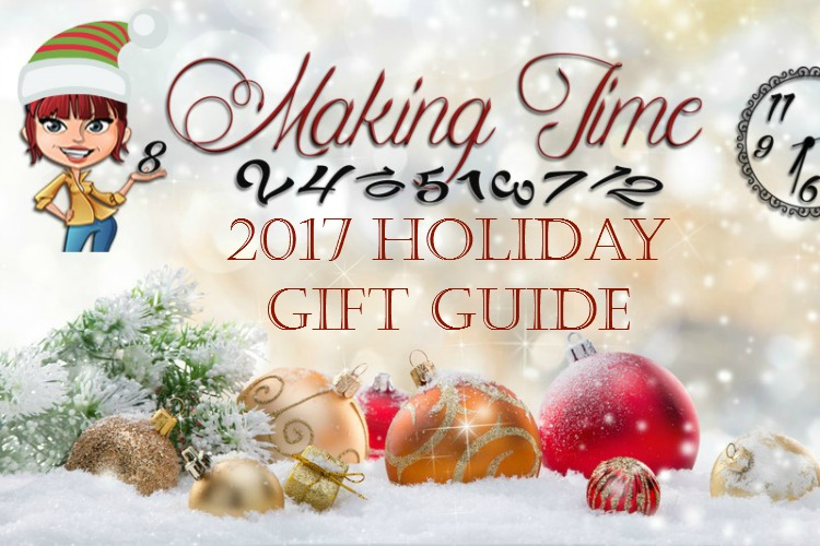 Making Time 2017 Holiday Gift Guide | #giftidea #HolidayGiftGuide