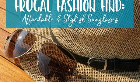 Frugal Fashion Find: Affordable & Stylish Sunglasses | #SunglassWarehouse #frugalfind #fashion #sunglasses