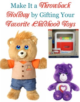 Make It a Throwback Holiday by Gifting Your Favorite Childhood Toys | #HolidayGiftGuide #giftidea #TeddyRuxpin #CareBears #CabbagePatch #FisherPrice
