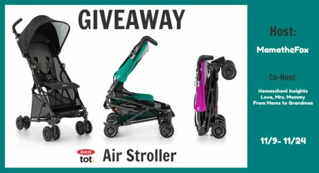 OXO Air Stroller Giveaway | #OXO #stroller #giveaway