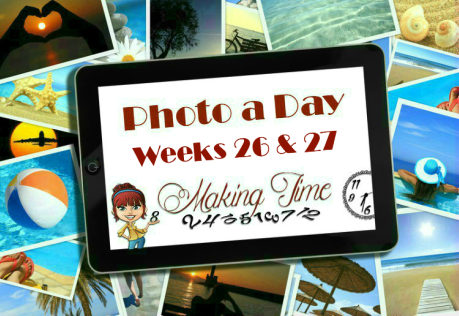 Photo a Day: Weeks 26 & 27 | #photoaday #photoadayforayear