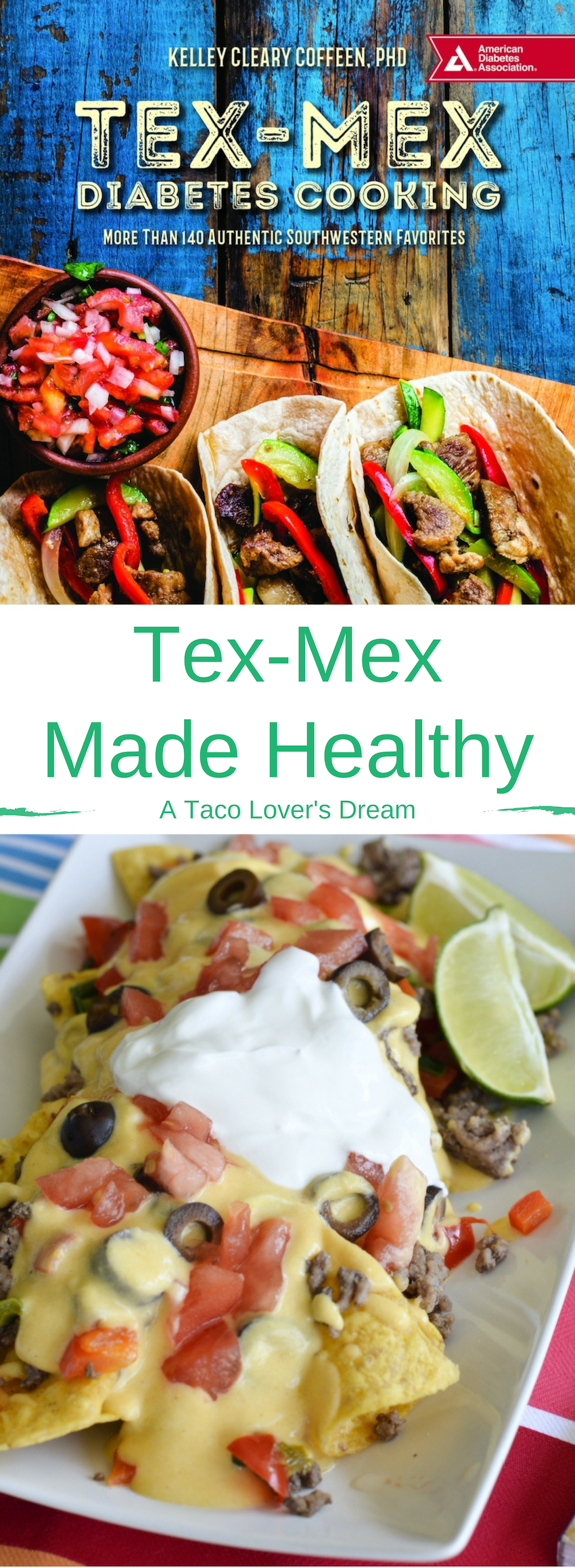 Tex-Mex Made Healthy, a Taco Lover's Dream | #TexMex #recipes #cookbook #diabetes #diabetic