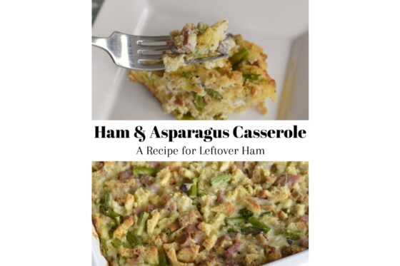 Ham & Asparagus Casserole: A Recipe for Leftover Ham | #recipe #leftoverham #casserole