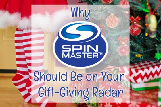 Why Spin Master Should Be on Your Gift-Giving Radar | #SpinMaster #HolidayGiftGuide #giftideas