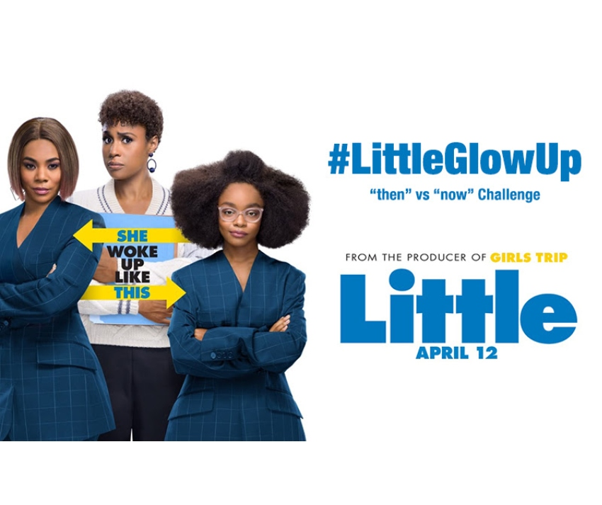 "Take the #LittleGlowUp Challenge to Win a ""Little"" Swag Pack ~ #LittletheMovie #LittleMovie #giveaway"
