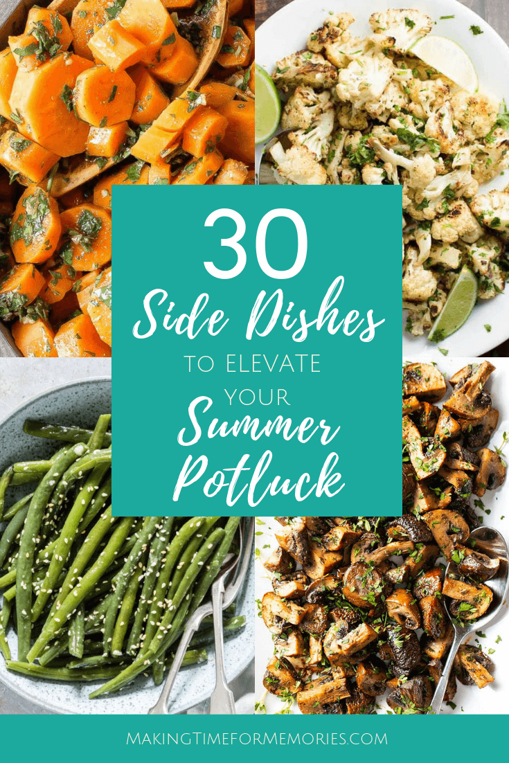 30 Side Dishes to Elevate Your Summer Potluck ~ #potluckrecipes #sidedishrecipes #recipes #potluck #summergathering #PotluckPerfectDishes #PotluckPerfectRecipes #sidedishes
