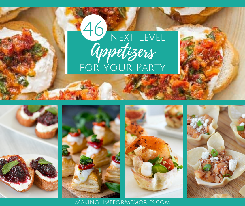 46 Next Level Appetizers for Your Party ~ #potluckperfectdishes #potluckperfectappetizers #appetizers #recipes #partyappetizers